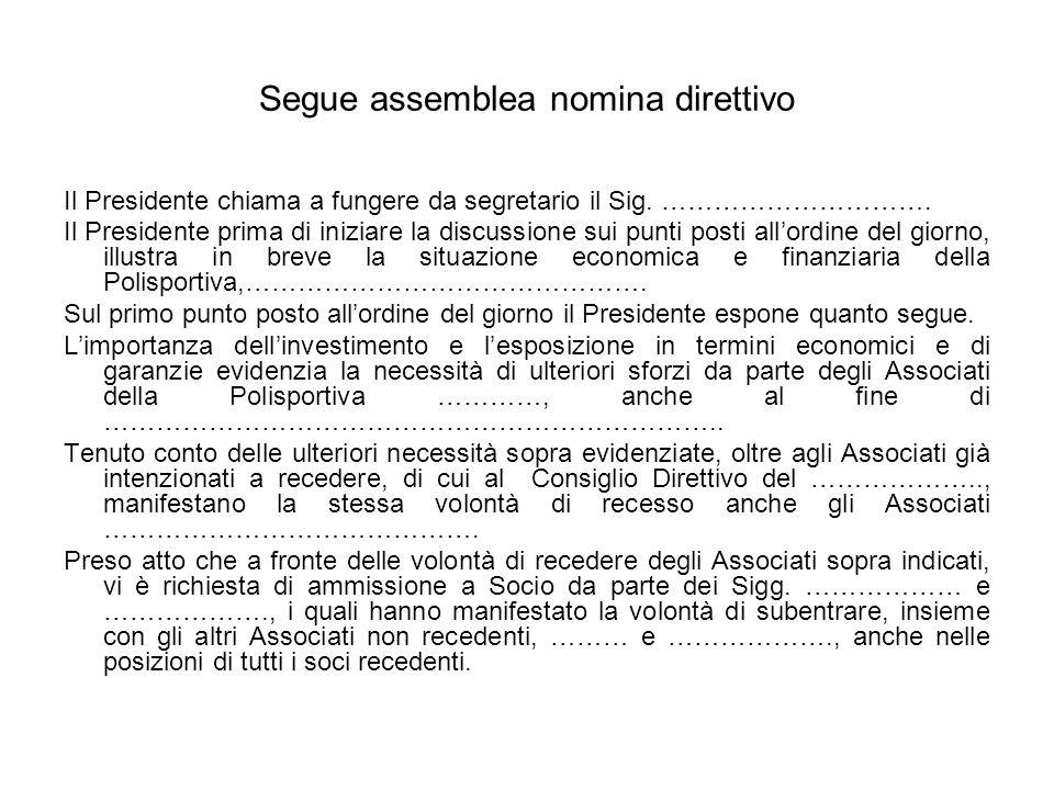 Segue assemblea nomina direttivo