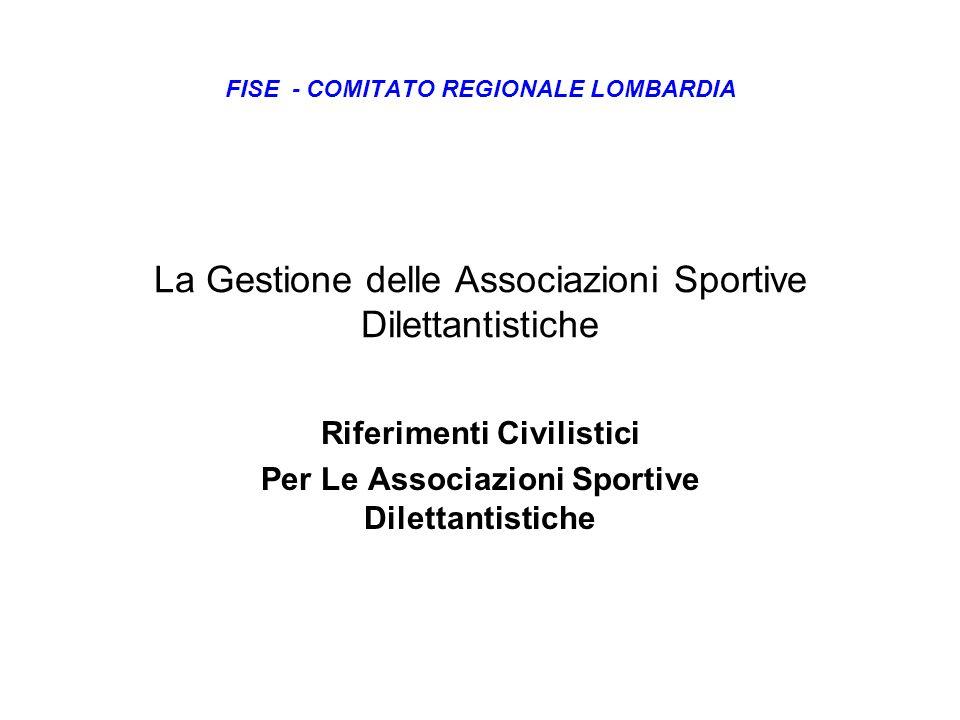 La Gestione delle Associazioni Sportive Dilettantistiche