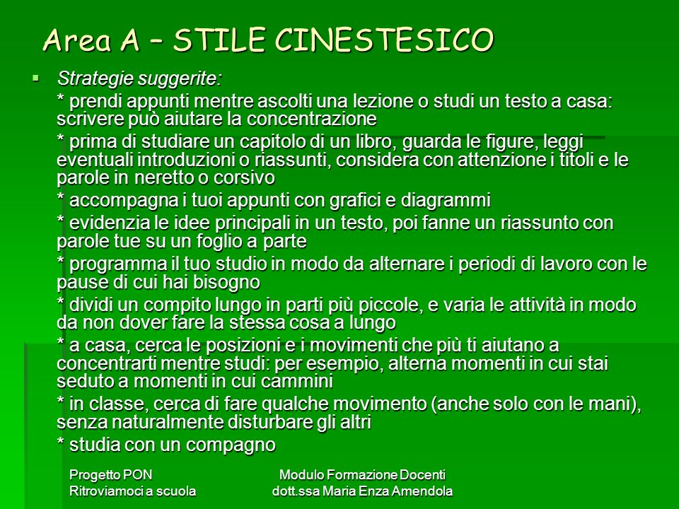 Area A – STILE CINESTESICO