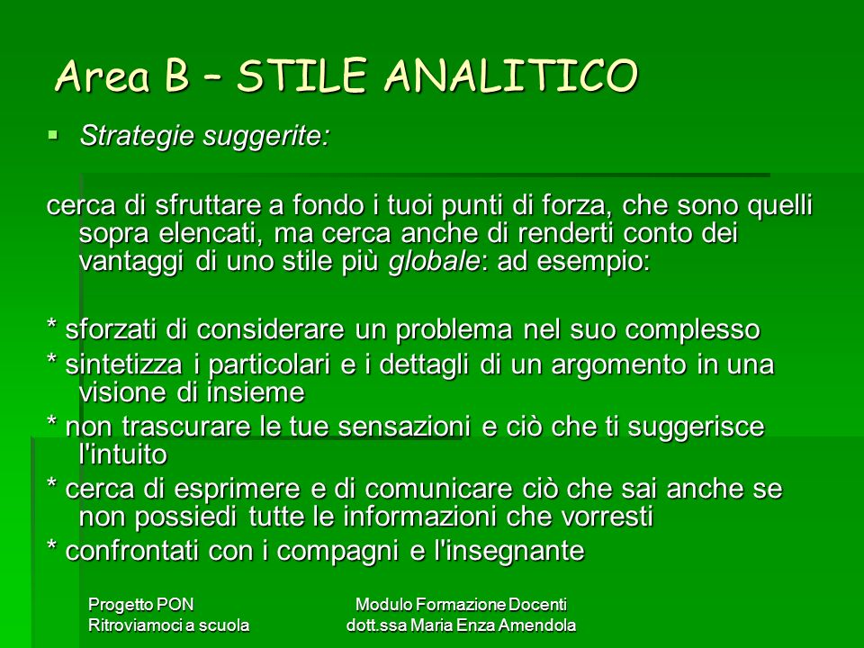 Area B – STILE ANALITICO