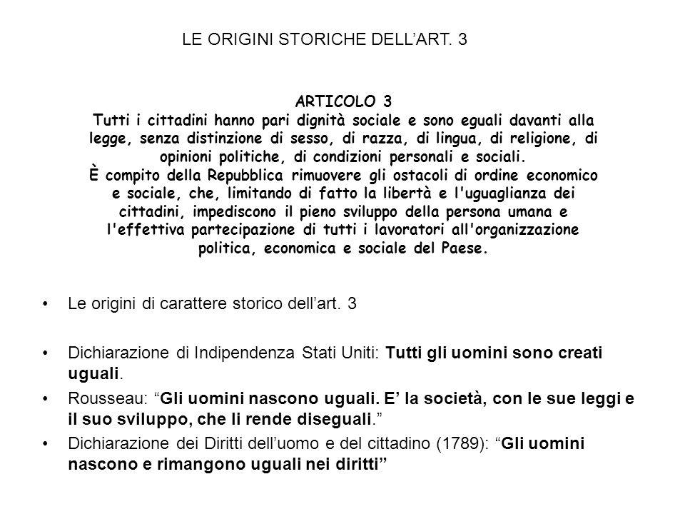 LE ORIGINI STORICHE DELL'ART. 3