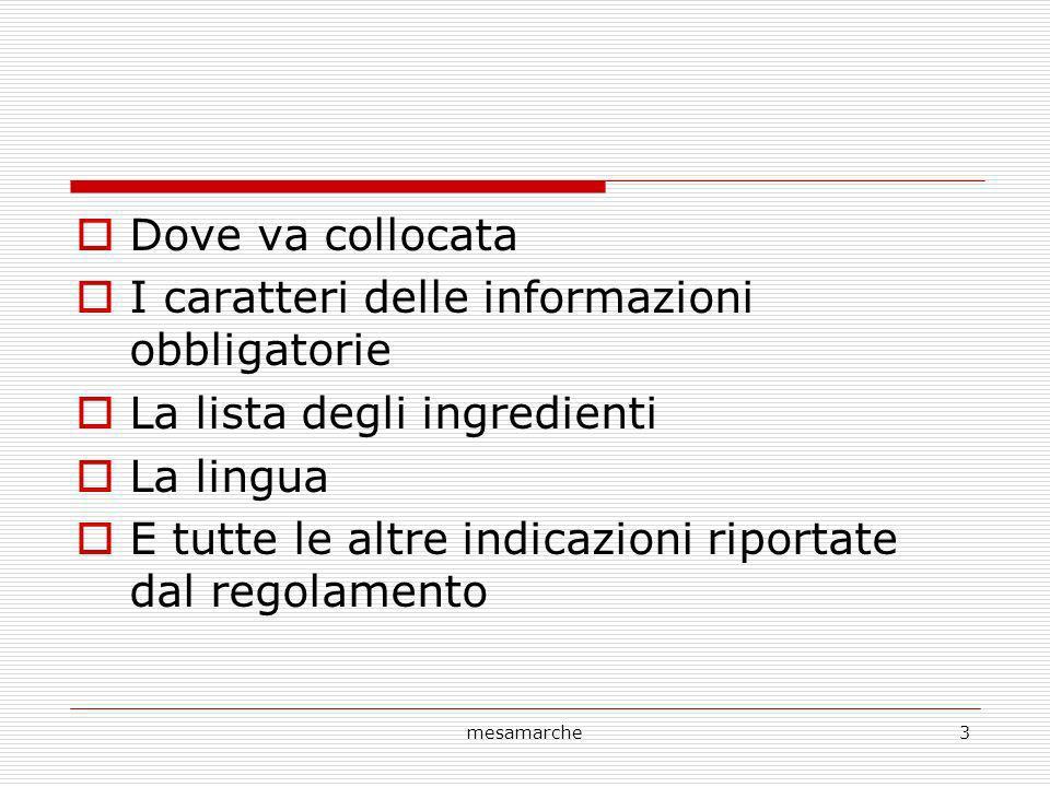 I caratteri delle informazioni obbligatorie La lista degli ingredienti