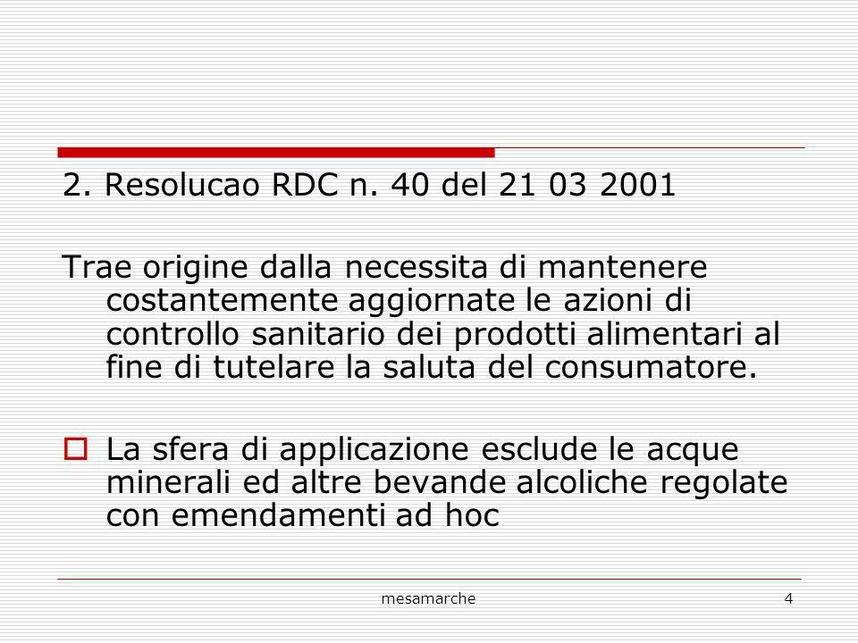 2. Resolucao RDC n. 40 del 21 03 2001