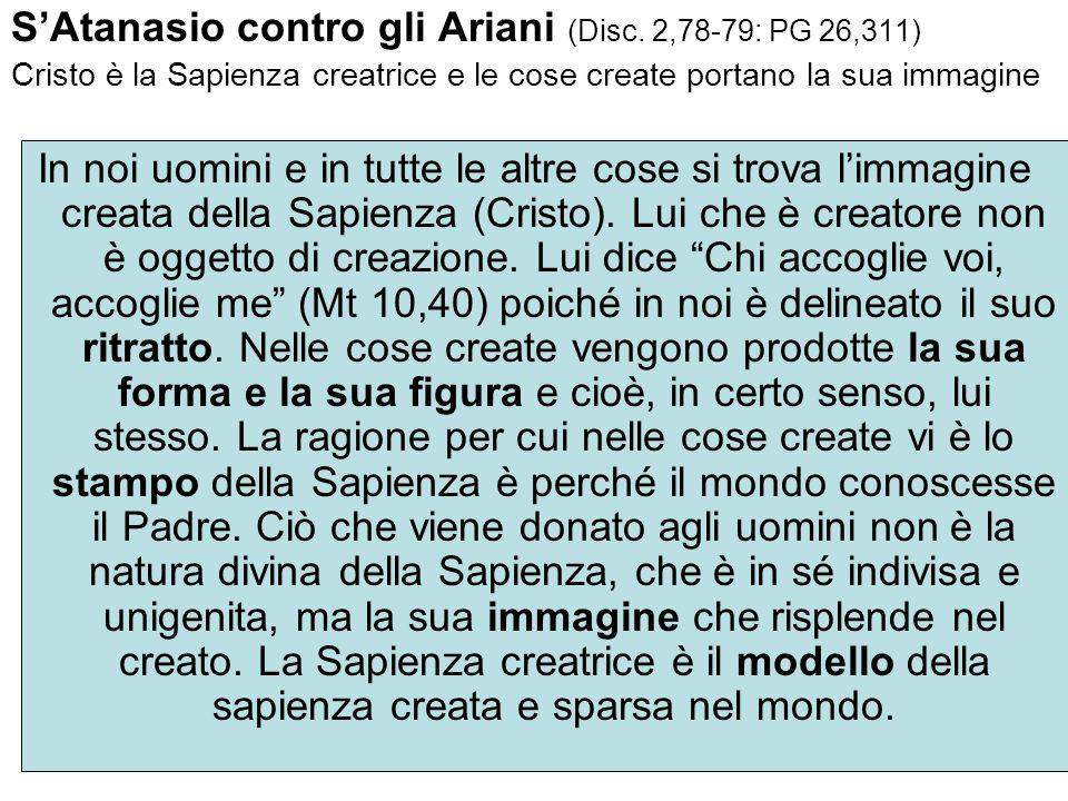 S'Atanasio contro gli Ariani (Disc. 2,78-79: PG 26,311)