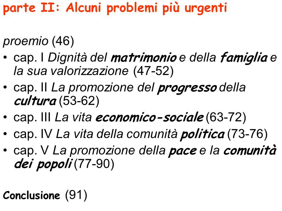 parte II: Alcuni problemi più urgenti proemio (46)