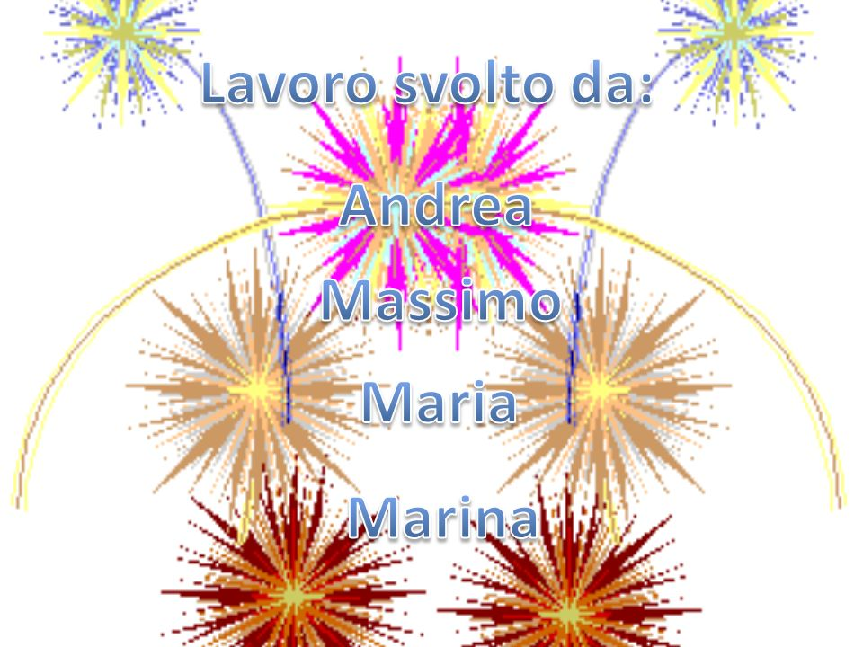 Lavoro svolto da: Andrea Massimo Maria Marina