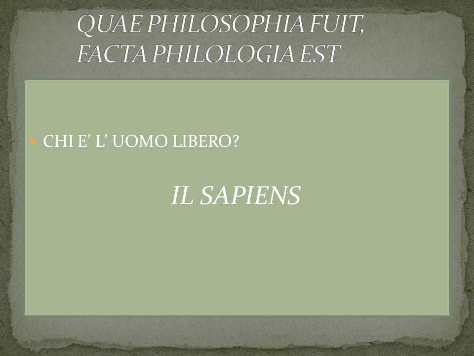 QUAE PHILOSOPHIA FUIT, FACTA PHILOLOGIA EST
