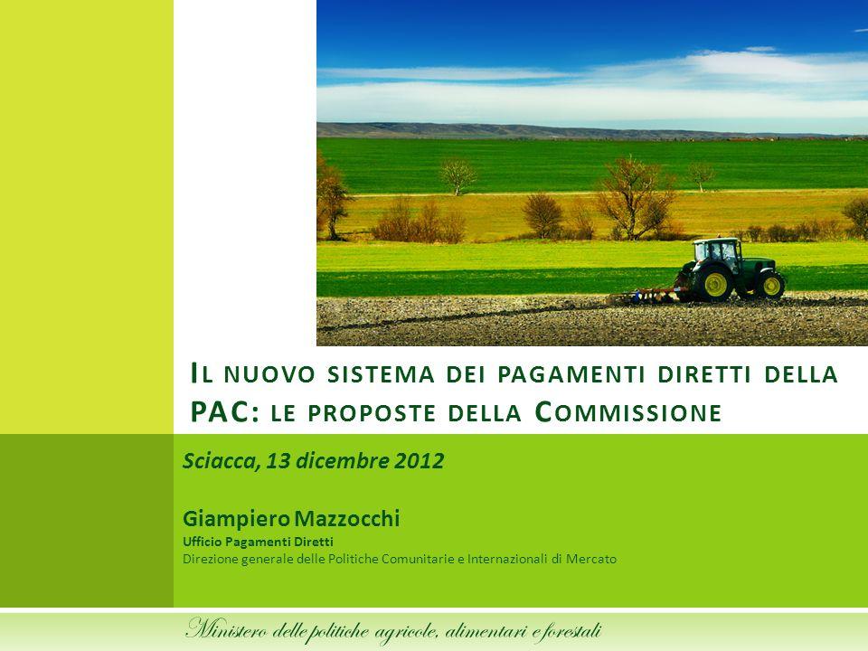 Il nuovo sistema dei pagamenti diretti della PAC: le proposte della Commissione