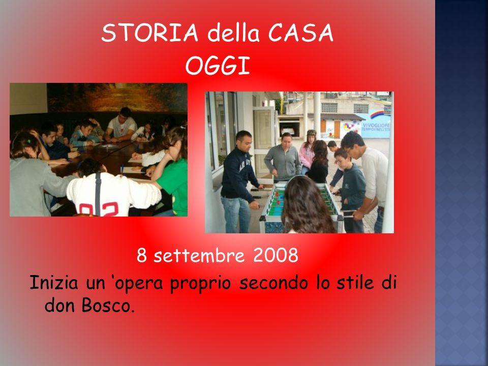 STORIA della CASA OGGI 8 settembre 2008