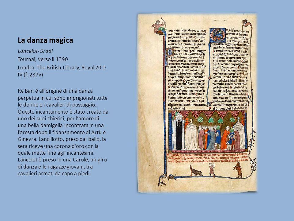 La danza magica Lancelot-Graal Tournai, verso il 1390