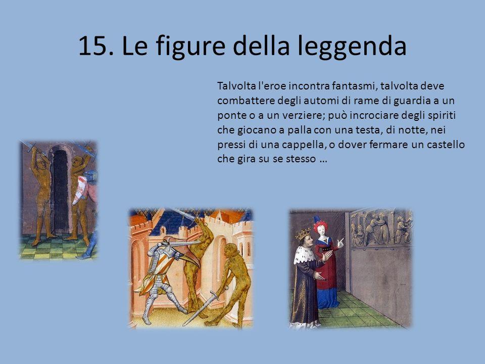 15. Le figure della leggenda
