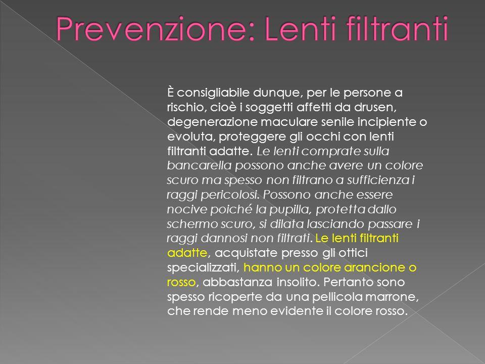 Prevenzione: Lenti filtranti