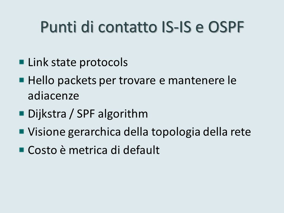 Punti di contatto IS-IS e OSPF
