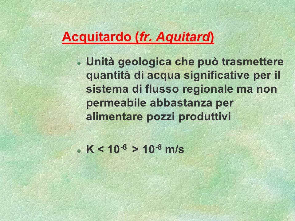 Acquitardo (fr. Aquitard)