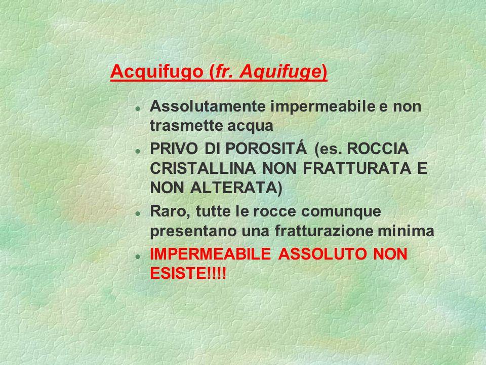 Acquifugo (fr. Aquifuge)