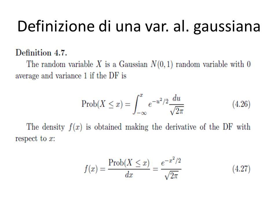 Definizione di una var. al. gaussiana
