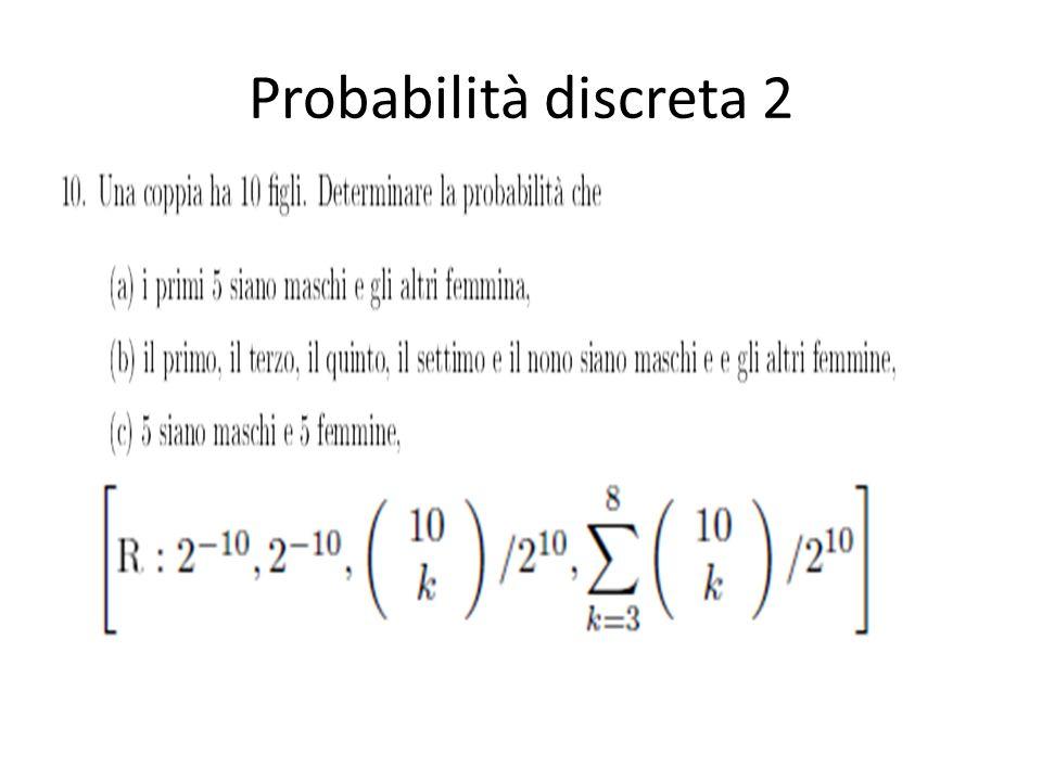 Probabilità discreta 2