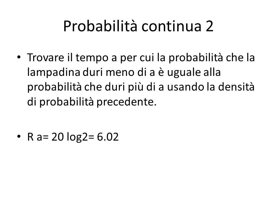 Probabilità continua 2