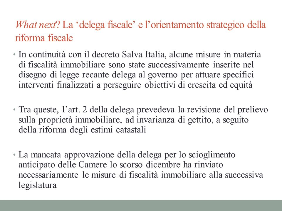 What next La 'delega fiscale' e l'orientamento strategico della riforma fiscale