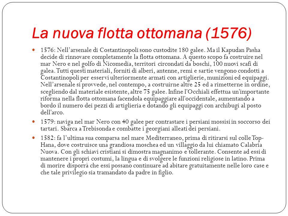La nuova flotta ottomana (1576)