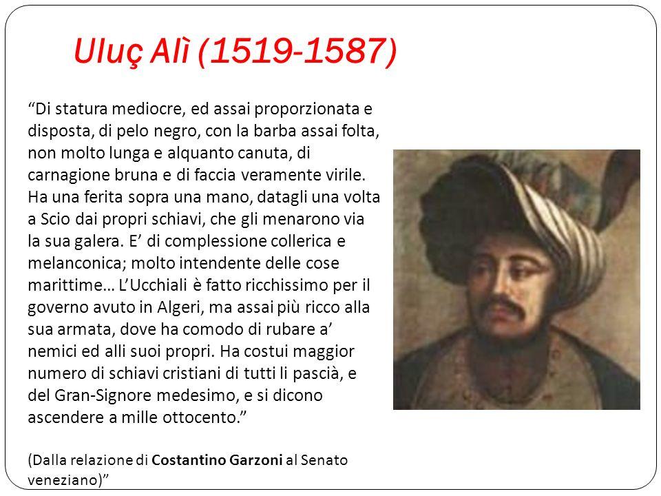 Uluç Alì (1519-1587)