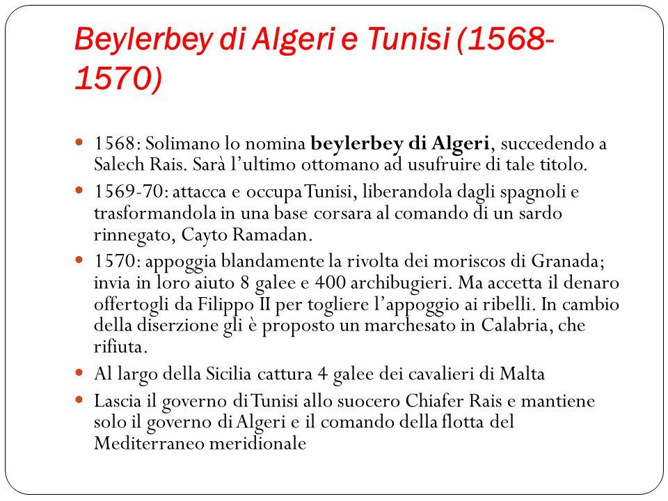 Beylerbey di Algeri e Tunisi (1568-1570)