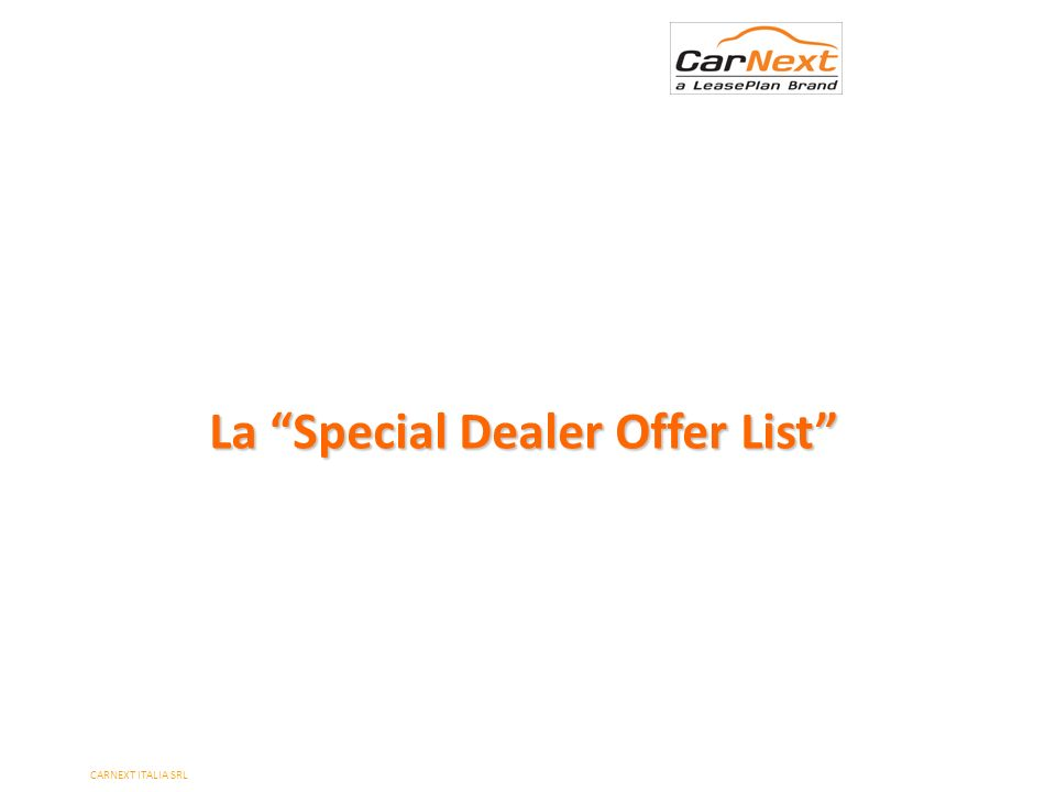 La Special Dealer Offer List
