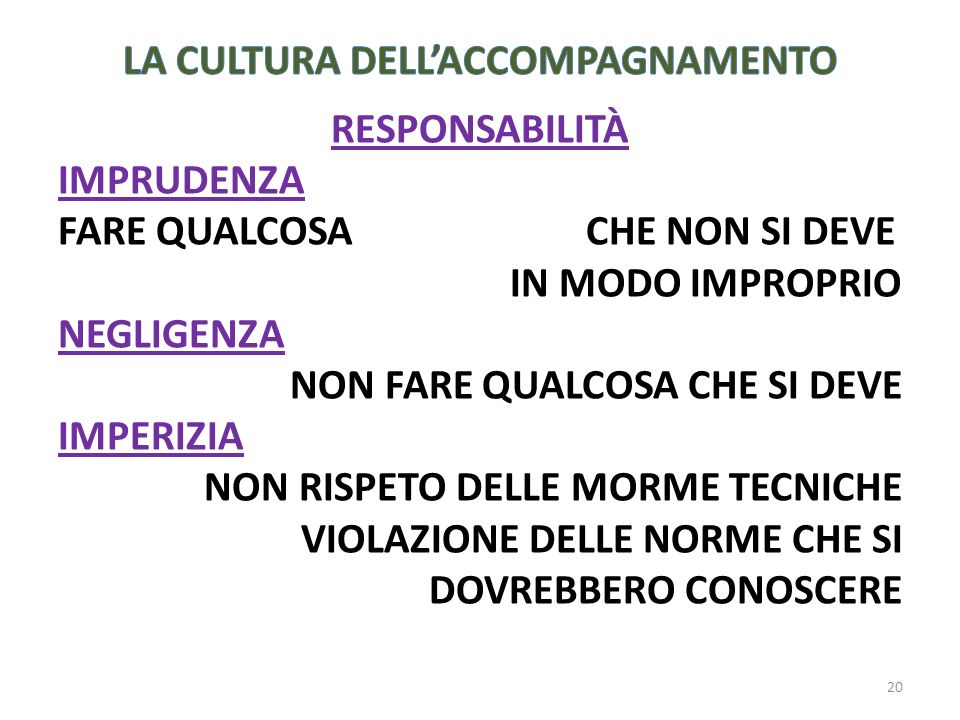 La CULTURA DELL'ACCOMPAGNAMENTO