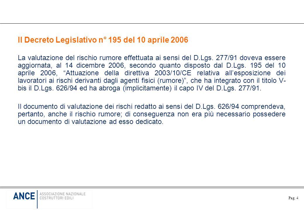 Il Decreto Legislativo n° 195 del 10 aprile 2006