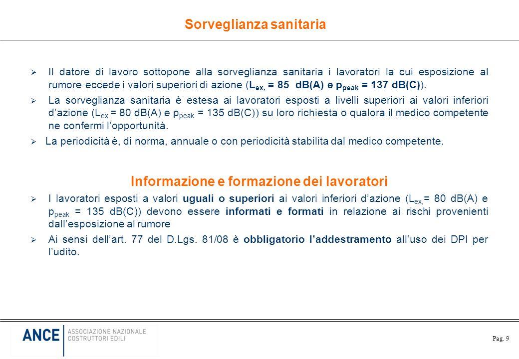 Sorveglianza sanitaria Informazione e formazione dei lavoratori