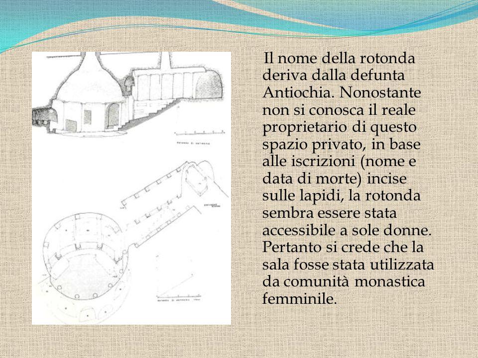 Il nome della rotonda deriva dalla defunta Antiochia
