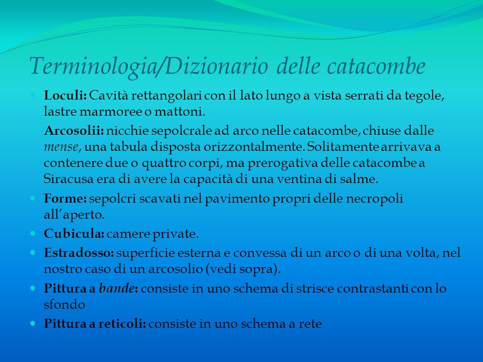 Terminologia/Dizionario delle catacombe