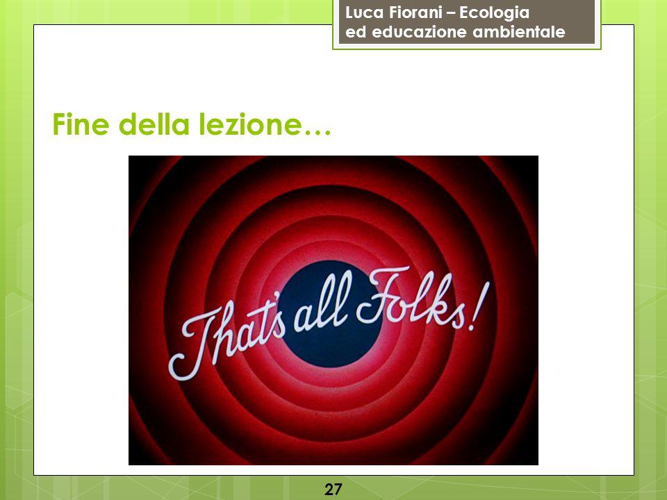 Fine della lezione… 27