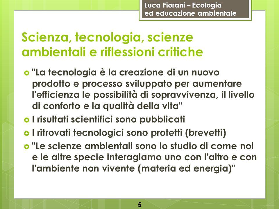 Scienza, tecnologia, scienze ambientali e riflessioni critiche