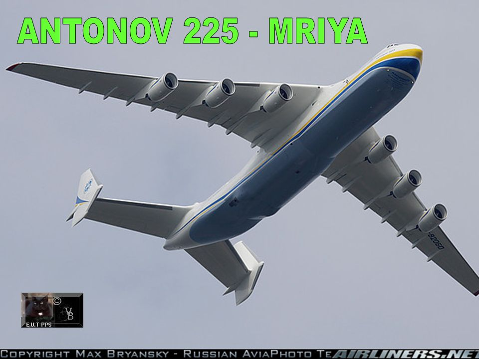 ANTONOV 225 - MRIYA 22 slides