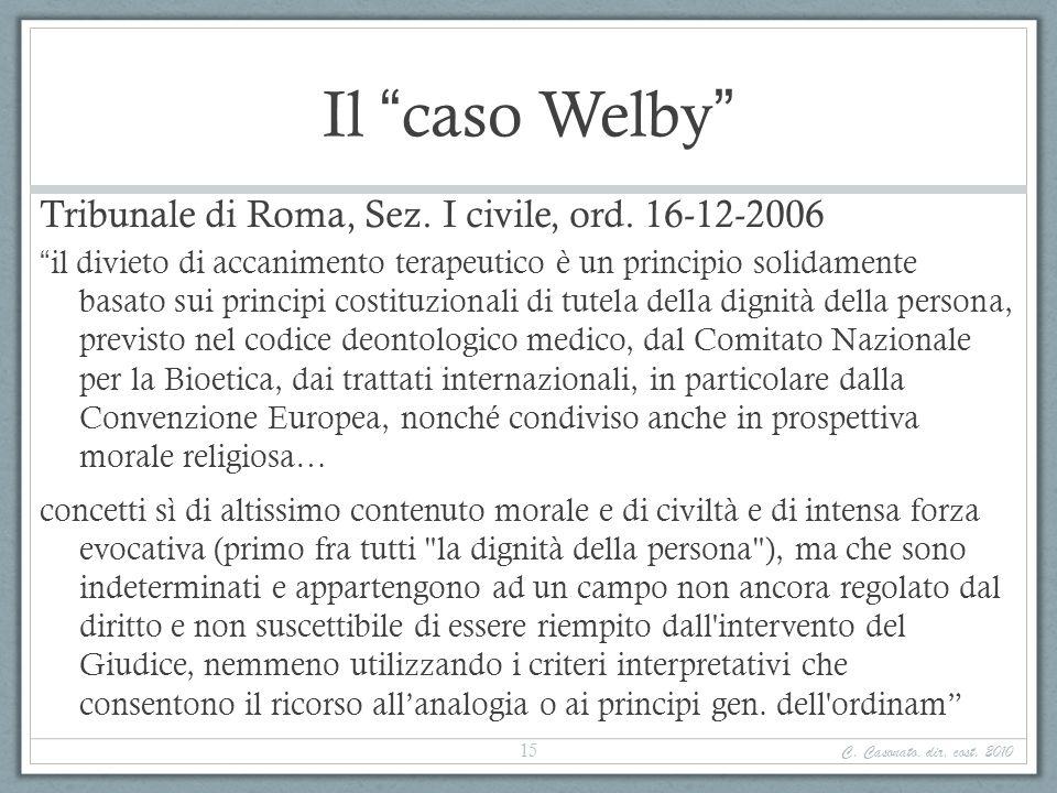 Il caso Welby Tribunale di Roma, Sez. I civile, ord. 16-12-2006