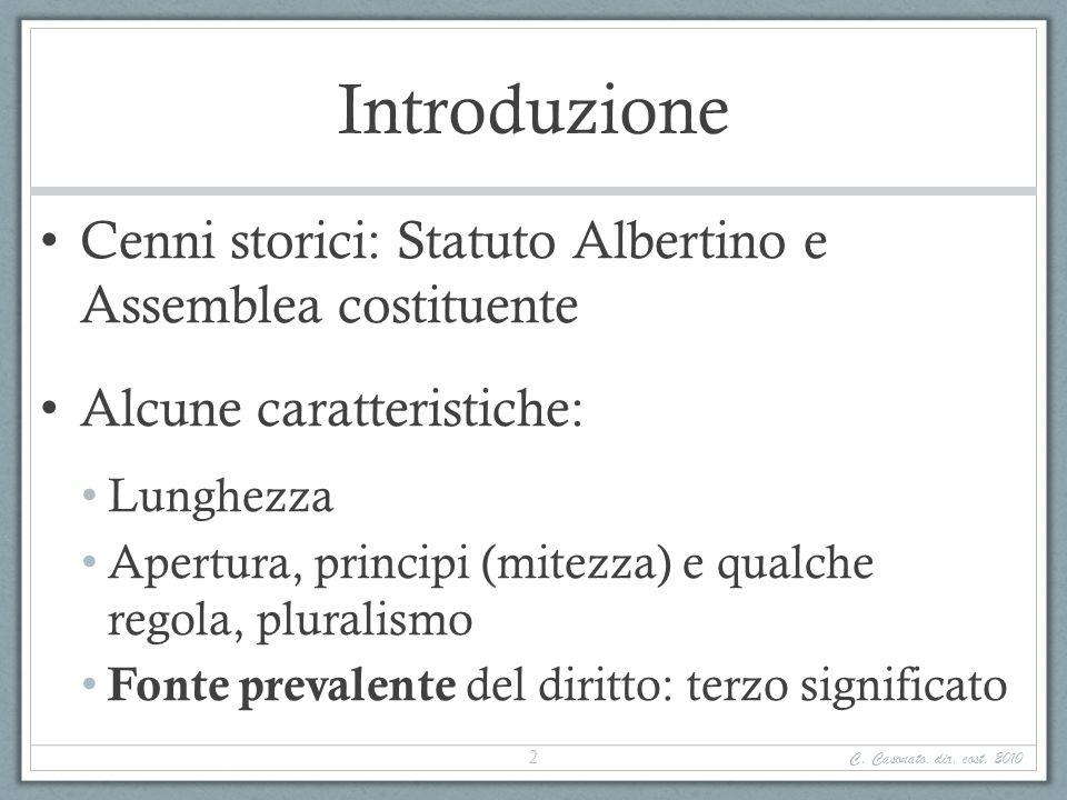 Introduzione Cenni storici: Statuto Albertino e Assemblea costituente