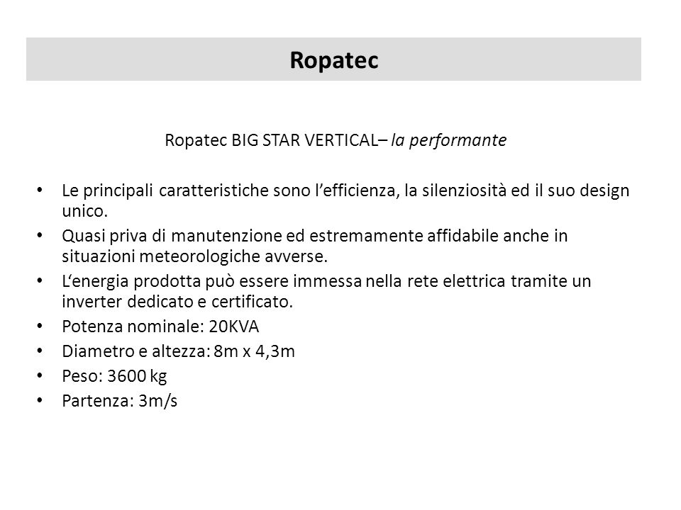 Ropatec BIG STAR VERTICAL– la performante