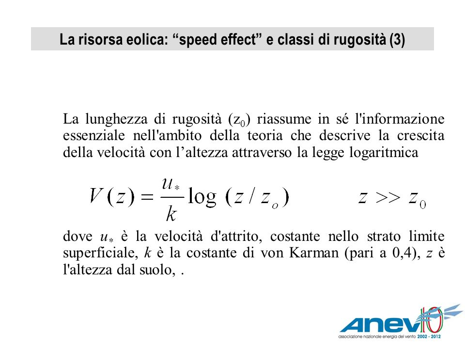 La risorsa eolica: speed effect e classi di rugosità (3)