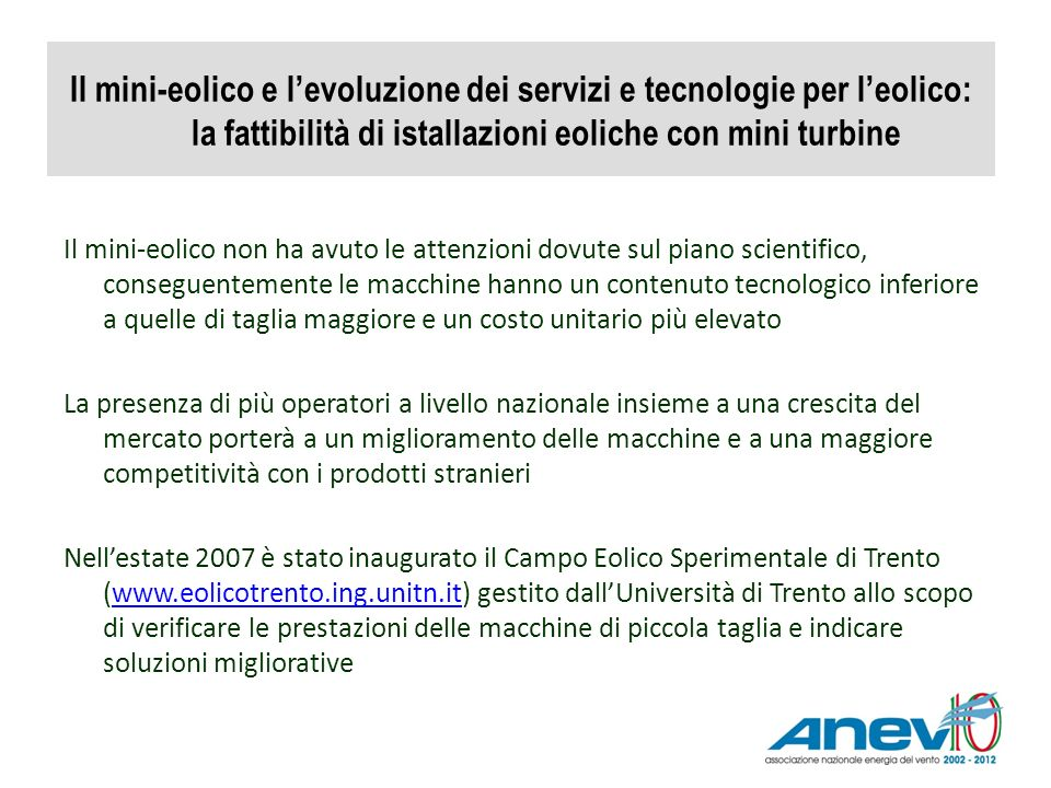 Il mini-eolico e l'evoluzione dei servizi e tecnologie per l'eolico: la fattibilità di istallazioni eoliche con mini turbine
