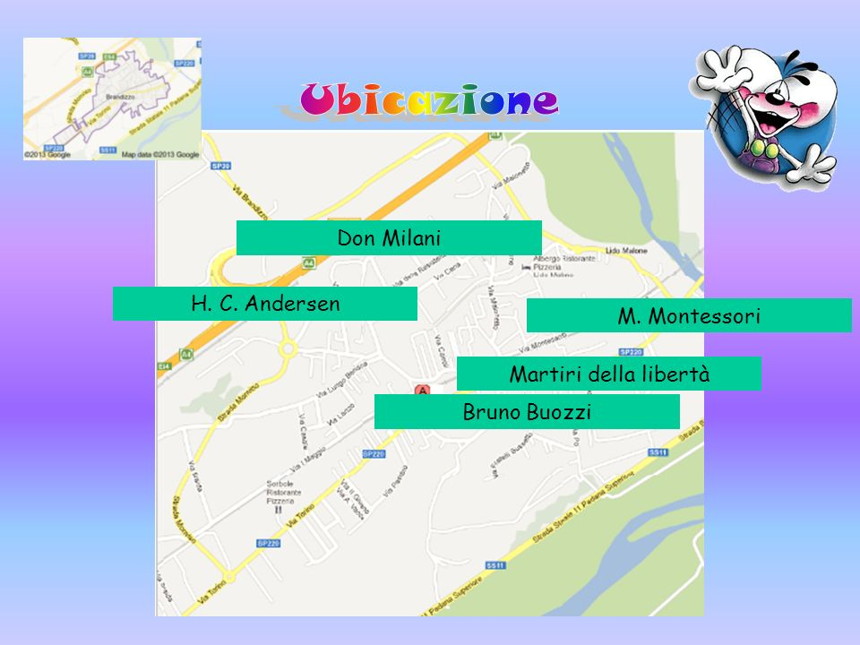 Ubicazione Don Milani H. C. Andersen M. Montessori