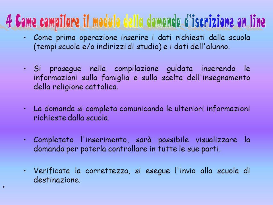 4 Come compilare il modulo della domanda d'iscrizione on line