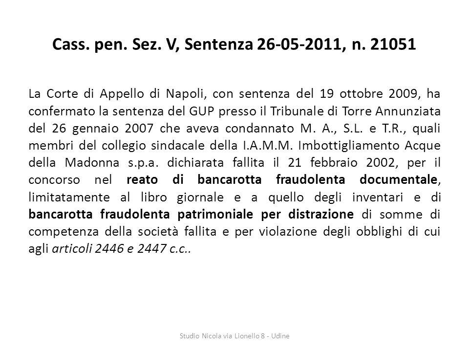 Cass. pen. Sez. V, Sentenza 26-05-2011, n. 21051