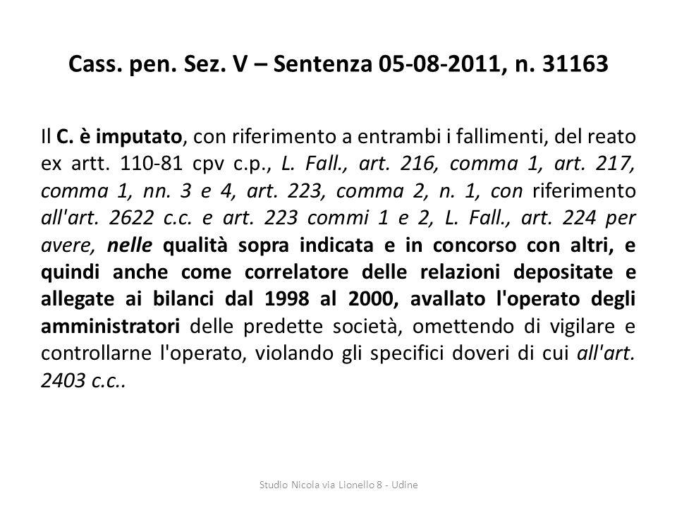Cass. pen. Sez. V – Sentenza 05-08-2011, n. 31163