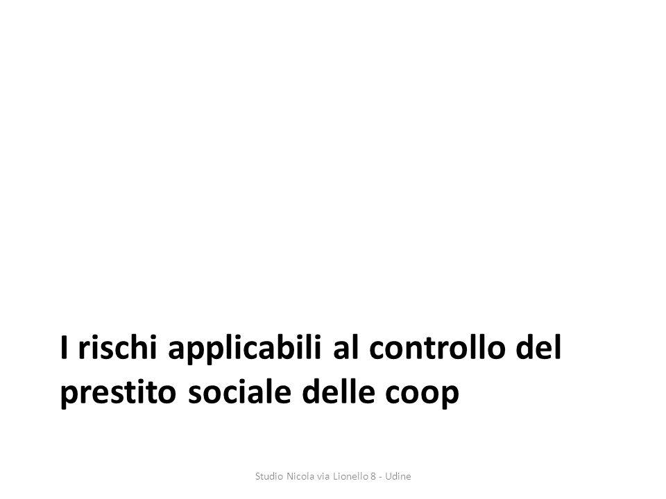 I rischi applicabili al controllo del prestito sociale delle coop