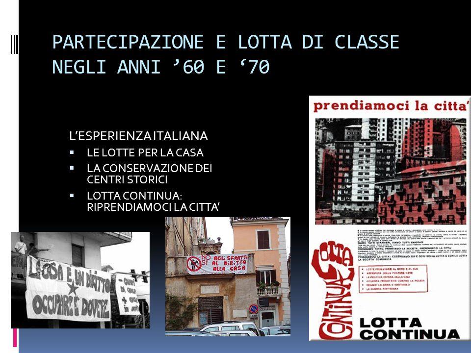 PARTECIPAZIONE E LOTTA DI CLASSE NEGLI ANNI '60 E '70