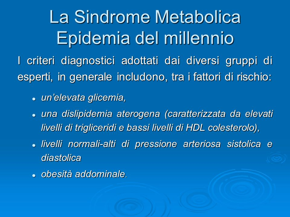 La Sindrome Metabolica Epidemia del millennio