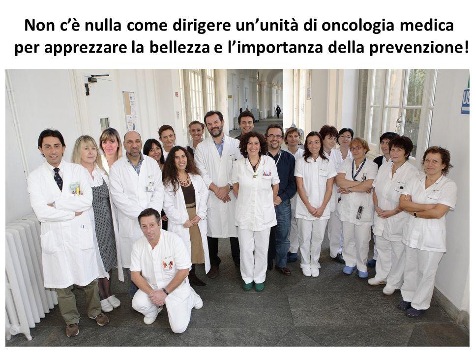 Non c'è nulla come dirigere un'unità di oncologia medica