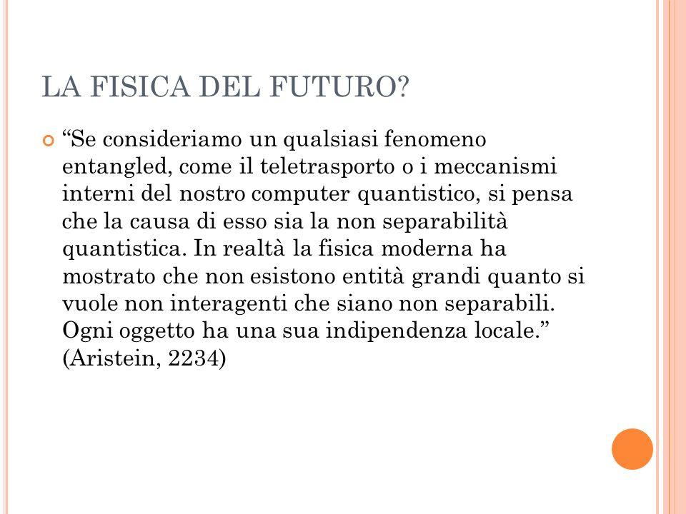 LA FISICA DEL FUTURO