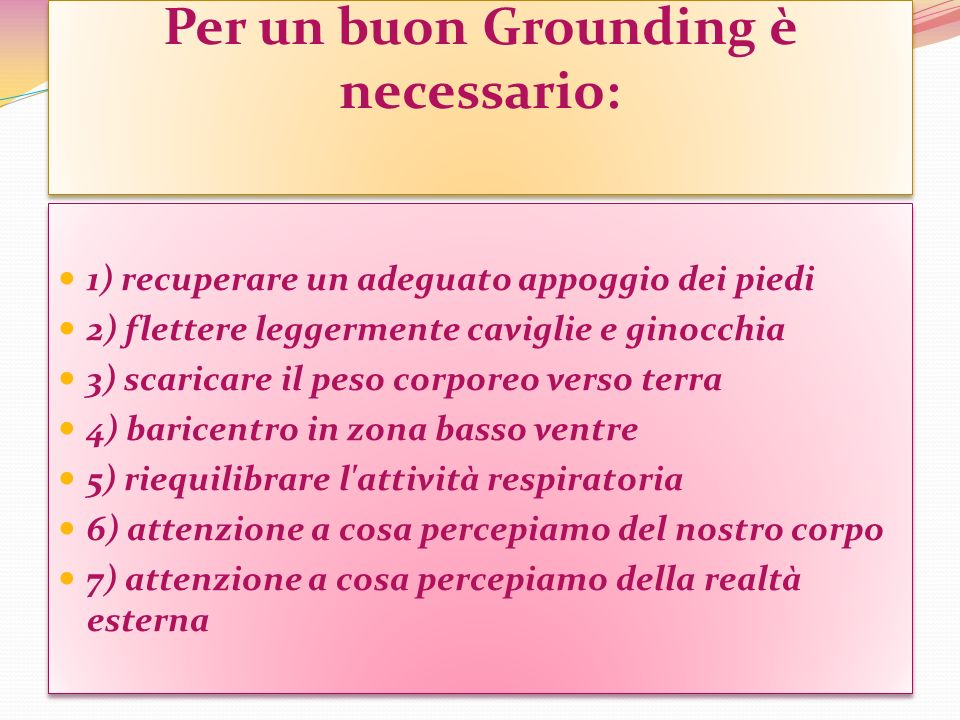 Per un buon Grounding è necessario: